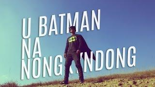 U Batman Na Nongkyndong (Khasi short Action Film)