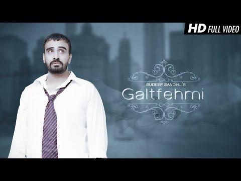 Galtfehmi - Sudeep Sandhu || Latest Punjabi Song 2015 || Ting Ling || HD Full Video