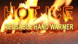 Create HOT ICE Hand Warmers! A Simple Tutorial.