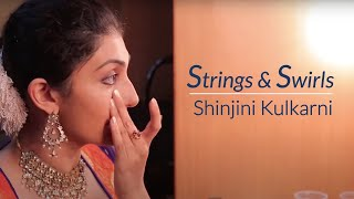 Strings & Swirls | Shinjini Kulkarni