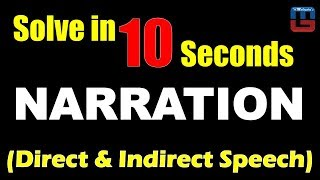 Narration | Direct & Indirect Speech | Solve in 10 Seconds | English | All Competitive Exams