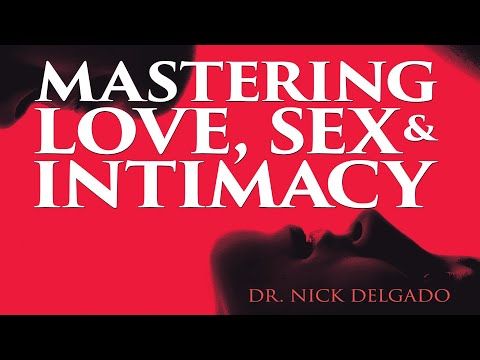 Love, Sex & Intimacy - Male Biochemistry Hacks For Being A Champion In The Bedroom