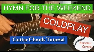 Hymn For The Weekend - Coldplay - Guitar Tutorial