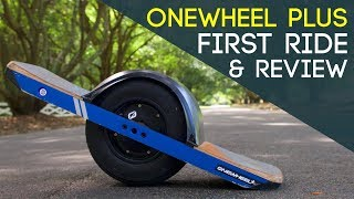 One Wheel Plus - First Ride and Review