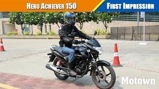 2016 Hero Achiever 150   First Ride    Motown India