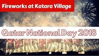 Qatar National Day 2018 |  Fireworks Display at Katara Cultural Village