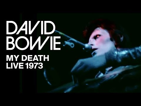 David Bowie – My Death (Live, 1973)