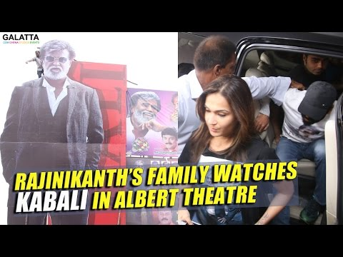 Rajinikanth's family watches Kabali in Albert theatre