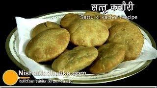 Sattu Kachori Recipe -Sattu ka Khasta -  Makuni Recipe