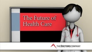 Physicians' Views on the Future of Health Care