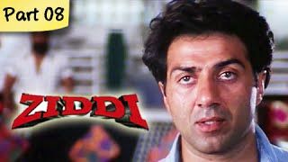 Ziddi (HD) - Part 08 of 15 - Superhit Blockbuster Action Movie - Sunny Deol, Raveena Tandon