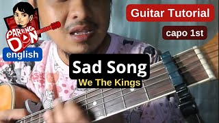 Sad Song chords (w/ capo) We The Kings acoustic guitar tutorial