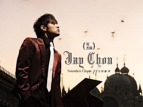 周杰倫 The best of Jay Chou 1 Những bài hát hay nhất của Châu Kiệt Luân phần 1
