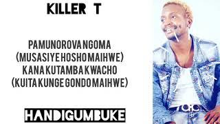 Killer T - Handigumbuke (Official Lyric Video) 2018