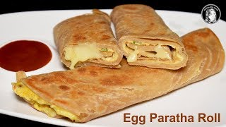 Kids Favourite Egg Paratha Roll - Egg Recipe for Breakfast - School Lunch Box Ideas For Kids