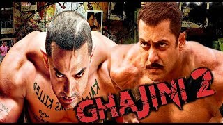 GHAJINI 2 - Amir Khan - Salman Khan - HINDI MOVIE - BOLLIWOOD की सबसे बड़ी मूवी COMING SOON