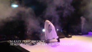 KISS DANIEL(NEW ERA) ALBUM CONCERT M-KAZE PERFORMANCE