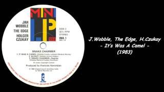 Jah Wobble, The Edge, Holger Czukay - It's Was A Camel (1983)