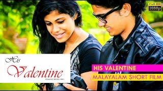 His Valentine Short Film 2016 [HD]