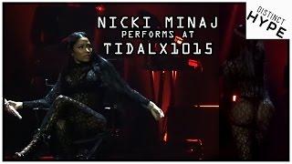 Nicki Minaj Twerks And Brings Out Fetty Wap At TidalX1015