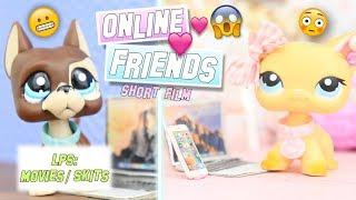 LPS: Online Friends - Short Film