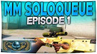 CS:GO - Matchmaking Soloqueue #1