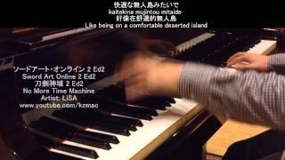 [FULL] Sword Art Online 2 Ed2: No More Time Machine (Piano+BGM) -LiSA ソードアート・オンライン 2 Ed2 刀劍神域 2 Ed2