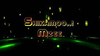SHIKAMOO MZEE