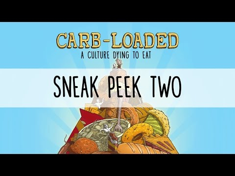 Carb-Loaded: A Culture Dying to Eat - Sneak Peek 2