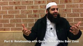 002 The Believers 5 relationships with Quran - Sh Abu Bakr Zoud