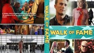 Walk of Fame (2016) with Malcolm McDowell, Chris Kattan, Scott Eastwood Movie