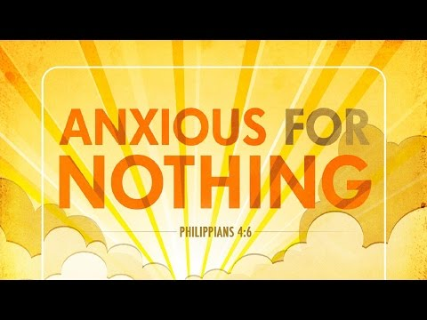 Do Not Be Anxious  - Carrying The Weight Of The World Mini Movie