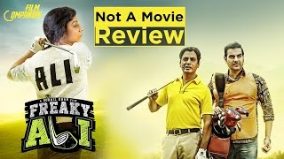 Freaky Ali | Not a Movie Review | Sucharita Tyagi | Film Companion