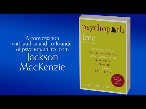 An Interview with Jackson MacKenzie, Author of PSYCHOPATH FREE