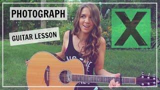 Ed Sheeran - Photograph Guitar Tutorial Lesson // How to Play - Easy