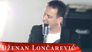 DZENAN LONCAREVIC - DOSLA JE (OFFICIAL VIDEO) HD