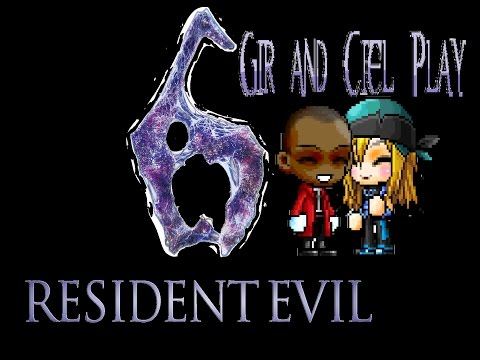 Gir and Ciel Play RE6 Episode 1 Part 1- Nopin the F@%K Outta Here!