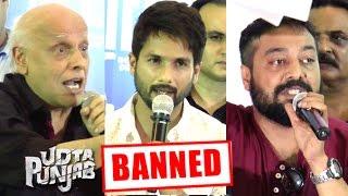 Udta Punjab BAN Controversy Full Video Interview | Shahid Kapoor, Anurag kashyap,Mahesh Bhatt,Ekta