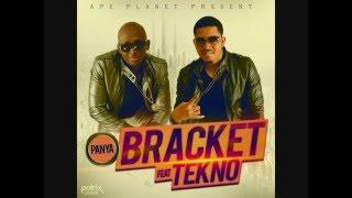 Panya Bracket ft Tecno Lyrics