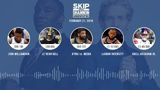UNDISPUTED Audio Podcast (02.21.19) with Skip Bayless, Shannon Sharpe & Jenny Taft   UNDISPUTED