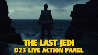The Last Jedi Star Wars Live Action Highlights | D23 Expo 2017