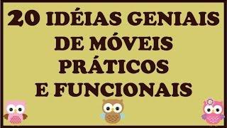 20 Idéias Geniais de  Móveis Práticos e Funcionais