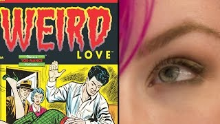 Weird Love - Comic Review + Reading