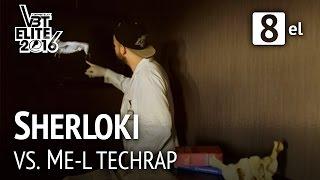 Sherloki vs. ME-L Techrap | VBT Elite Achtelfinale HR (Beat by PsychoBeatz)