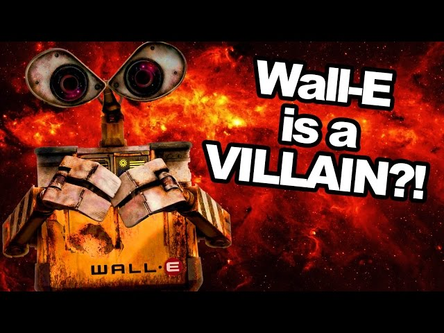 Pixar Theory: Wall-E is a Villain?! (feat. T. Michael Martin)