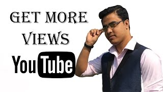 How To Get More Views On YouTube (bangla tutorial)