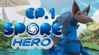 SPORE'S BACK (not really) | Spore Hero [Ep. 1]