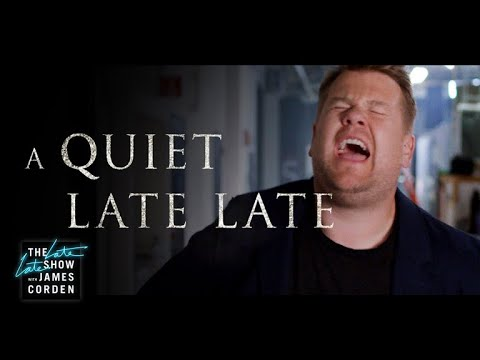 A Quiet Late Late A Quiet Place Parody