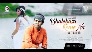 BHALOBASA KOME NA | Kazi Shuvo | Toke Chara Rat | Official Music Video