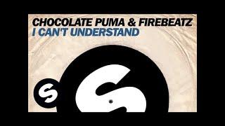 Chocolate Puma & Firebeatz - I Can't Understand (Radio Edit) [Anthem 538 JingleBall 2014]